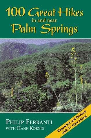 100 Great Hikes in and Near Palm Springs - Wide World Maps & MORE! - Book - Brand: Westcliffe Publishers - Wide World Maps & MORE!