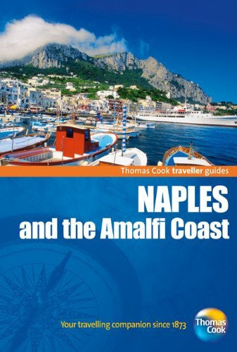 Traveller Guides Naples & the Amalfi Coast, 4th (Travellers - Thomas Cook) - Wide World Maps & MORE! - Book - Wide World Maps & MORE! - Wide World Maps & MORE!
