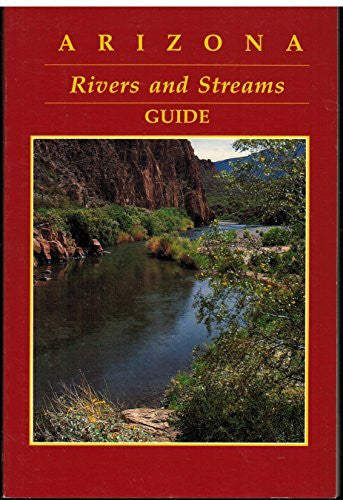 Arizona Rivers and Streams Guide - Wide World Maps & MORE! - Book - Wide World Maps & MORE! - Wide World Maps & MORE!