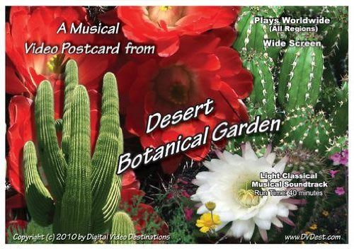 A Musical Video Postcard from Desert Botanical Garden