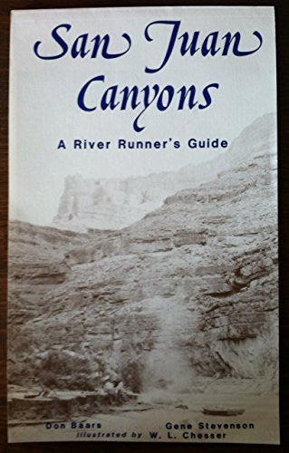 us topo - San Juan Canyons: A River Runner's Guide and Natural History of San Juan River Canyons - Wide World Maps & MORE! - Book - Wide World Maps & MORE! - Wide World Maps & MORE!