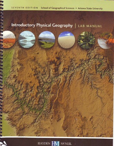 INTRODUCTORY PHYSICAL GEOGRAPHY 111 Laboratory Manual- Arizona State University