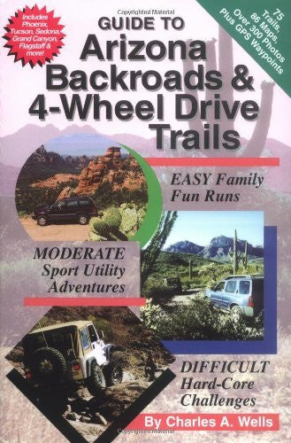 Guide to Arizona Backroads & 4-Wheel Drive Trails