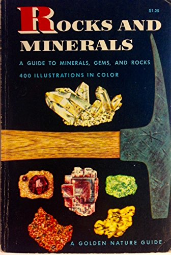 Rocks and Minerals - A Guide to Minerals, Gems, and Rocks (Golden Nature Guides)