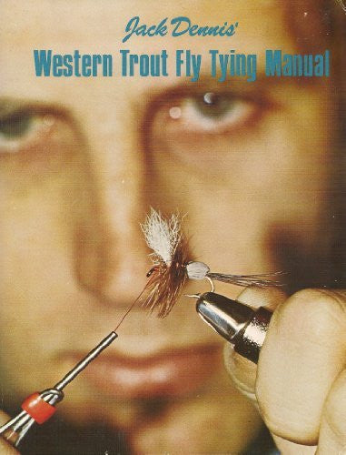 Western Trout Fly Tying Manual