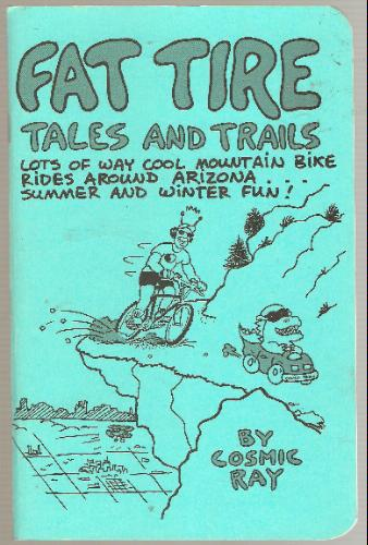 Fat Tire Tales & Trails [Used - Like New] - Wide World Maps & MORE! - Book - Cosmic Ray Publishing - Wide World Maps & MORE!