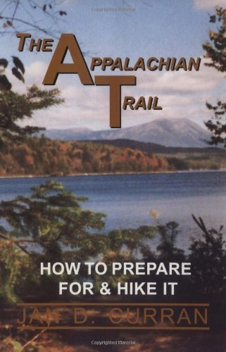 The Appalachian Trail : How to Prepare for & Hike It - Wide World Maps & MORE! - Book - AP TRAIL CONSERVANCY - Wide World Maps & MORE!