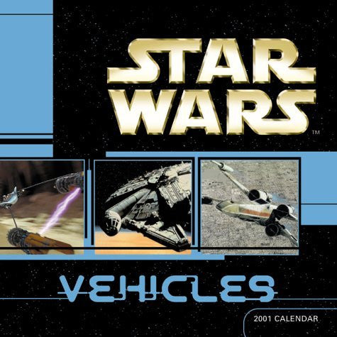Star Wars Vehicles 2001 Calendar