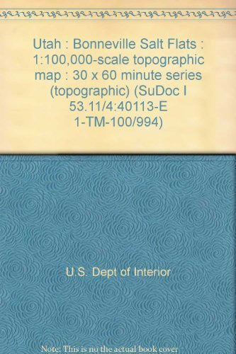 us topo - Utah : Bonneville Salt Flats : 1:100,000-scale topographic map : 30 x 60 minute series (topographic) (SuDoc I 53.11/4:40113-E 1-TM-100/994) - Wide World Maps & MORE! - Book - Wide World Maps & MORE! - Wide World Maps & MORE!