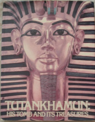 Tutankhamun: His Tomb and Its Treasures by I. E. S. Edwards (1979-10-04)