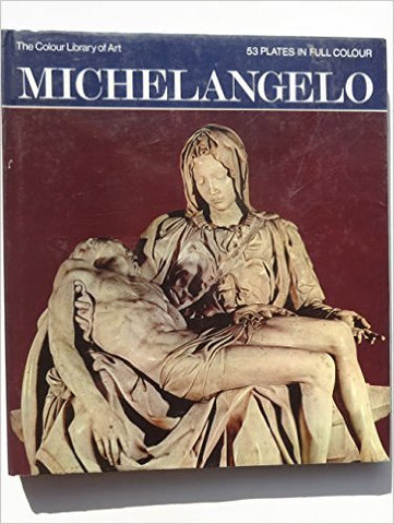 Michelangelo the Colour Library of Art