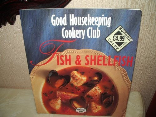 "Fish and Shellfish (""Good Housekeeping"" Cookery Club S.) - Wide World Maps & MORE! - Book - Wide World Maps & MORE! - Wide World Maps & MORE!"