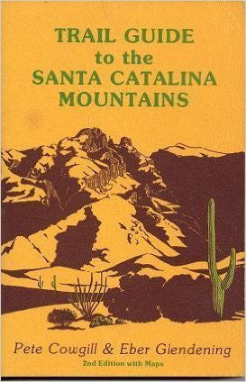 Trail guide to the Santa Catalina Mountains, Coronado National Forest, Arizona - Wide World Maps & MORE! - Book - Brand: Rainbow Expeditions - Wide World Maps & MORE!