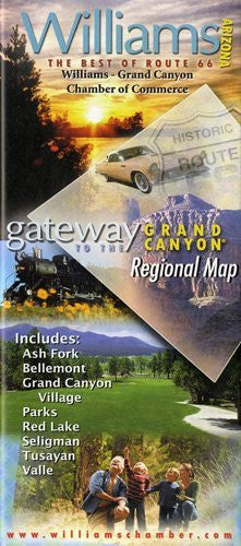 Williams, Arizona: The Best of Route 66 - Gateway to the Grand Canyon Regional Map