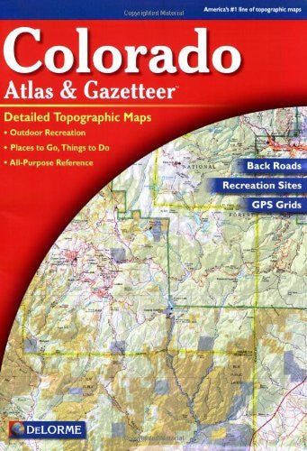 us topo - Colorado Atlas and Gazetteer - Wide World Maps & MORE! - Book - Delorme - Wide World Maps & MORE!