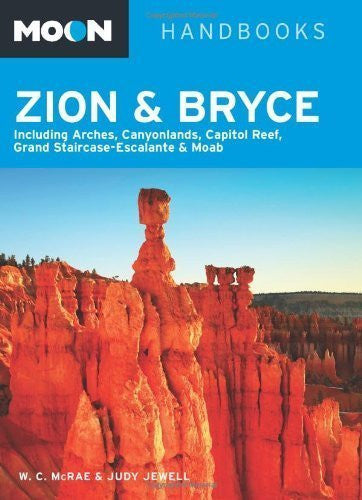 us topo - Moon Zion & Bryce: Including Arches, Canyonlands, Capitol Reef, Grand Staircase-Escalante & Moab (Moon Handbooks) by Bill McRae (2013-04-02) - Wide World Maps & MORE! - Book - Wide World Maps & MORE! - Wide World Maps & MORE!