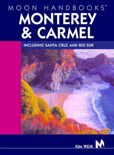 us topo - Moon Handbooks Monterey and Carmel: Including Santa Cruz and Big Sur - Wide World Maps & MORE! - Book - Wide World Maps & MORE! - Wide World Maps & MORE!