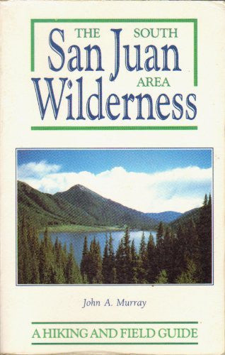 The South San Juan Area Wilderness - Wide World Maps & MORE! - Book - Brand: Pruett Pub Co - Wide World Maps & MORE!