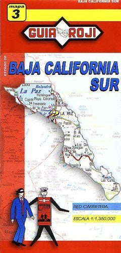 Baja California Sur State Map by Guia Roji (English and Spanish Edition)