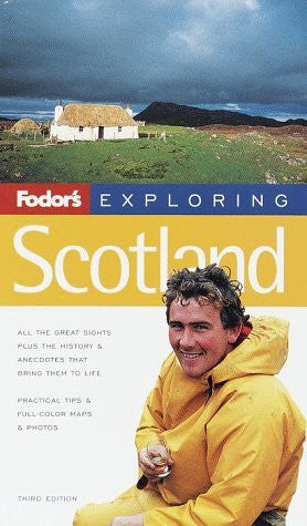 Fodor's Exploring Scotland, 3rd Edition
