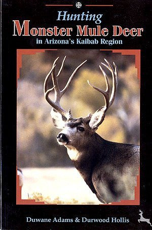 Hunting monster mule deer in Arizona's Kaibab region