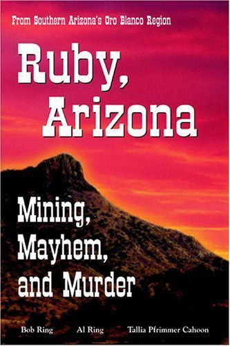 us topo - Ruby, Arizona - Mining, Mayhem, and Murder - Wide World Maps & MORE! - Book - Brand: U. S. Press n Graphics - Wide World Maps & MORE!