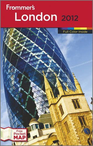 Frommer's London 2012 (Frommer's Complete Guides) - Wide World Maps & MORE! - Book - Wide World Maps & MORE! - Wide World Maps & MORE!