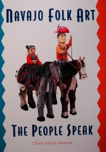 Navajo Folk Art: The People Speak