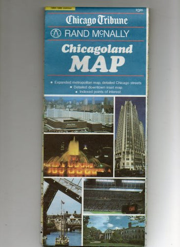 Chicago Tribune, Rand McNally CHICAGOLAND MAP (Expanded metropolitan map, detailed Chicago streets, Detailed downtown inset map, Indexed points of interest)