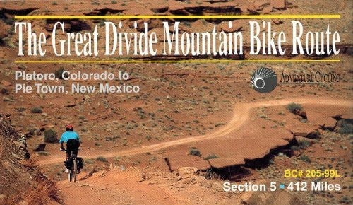 Great Divide Mountain Bike Route #5: Platoro, Colorado - Pie Town, New Mexico (431 Miles) - Wide World Maps & MORE! - Book - Wide World Maps & MORE! - Wide World Maps & MORE!