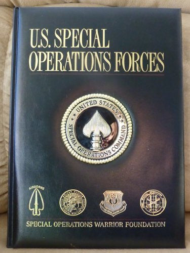 U.S. Special Operations Forces: Special Operations Warrior Foundation (2012) (Beaux Arts Editions)