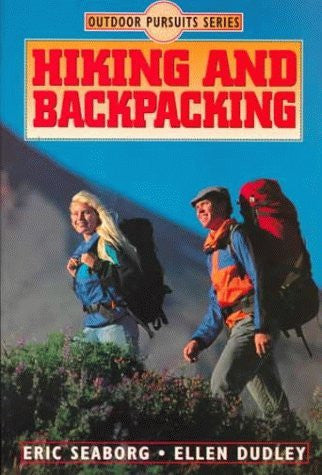 Hiking and Backpacking (Outdoor Pursuits Series)