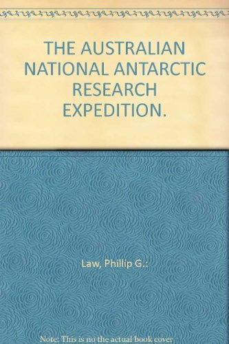 THE AUSTRALIAN NATIONAL ANTARCTIC RESEARCH EXPEDITION.