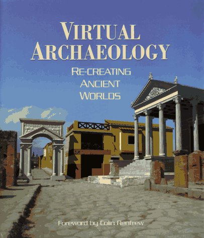 Virtual Archaeology
