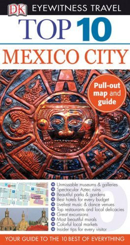 us topo - Top 10 Mexico City (Eyewitness Top 10 Travel Guides) - Wide World Maps & MORE! - Book - Brand: DK Travel - Wide World Maps & MORE!