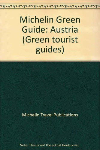 Austria (Michelin Green Tourist Guides)