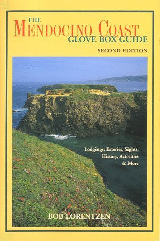 Mendocino Coast Glove Box Guide: Lodgings, Eateries, Sights, History, Activities & More - Wide World Maps & MORE! - Book - Wide World Maps & MORE! - Wide World Maps & MORE!