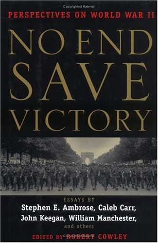 No End Save Victory: Perspectives on World War II - Wide World Maps & MORE! - Book - Wide World Maps & MORE! - Wide World Maps & MORE!