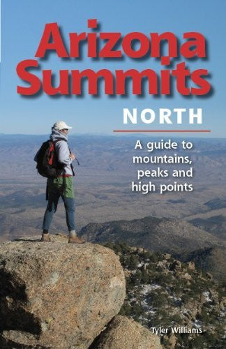 Arizona Summits North A Guide to Mountains, Peaks, and High Points - Wide World Maps & MORE! - Book - Funhog Press - Wide World Maps & MORE!