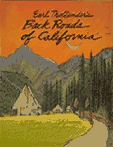 Earl Thollander's Back Roads of California: 65 Trips on California's Scenic Byways - Wide World Maps & MORE! - Book - Brand: Sasquatch Books - Wide World Maps & MORE!