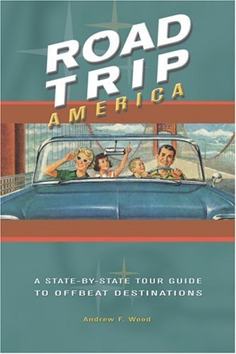 Road Trip America: A State-By-State Tour Guide to Offbeat Destinations - Wide World Maps & MORE! - Book - Brand: Collectors Press - Wide World Maps & MORE!