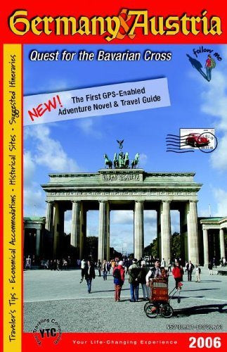 Germany & Austria (2006): Quest for the Bavarian Cross