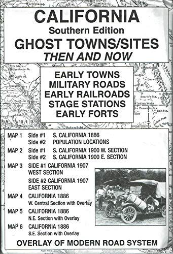 Ghost Towns In California Map.California Southern Ghost Towns Sites Then And Now