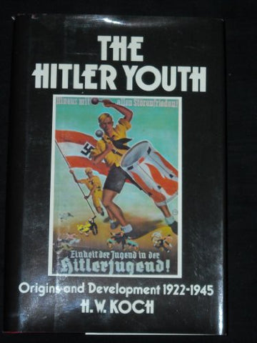 The Hitler Youth: Origins and Development 1922-45
