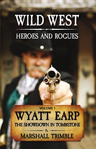 Wyatt Earp: The Showdown in Tombstone
