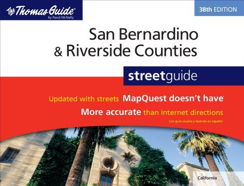 The Thomas Guide San Bernardino & Riverside Counties Street Guide