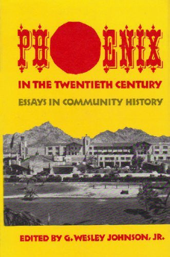 us topo - Phoenix in the Twentieth Century: Essays in Community History - Wide World Maps & MORE! - Book - Brand: University of Oklahoma Press - Wide World Maps & MORE!