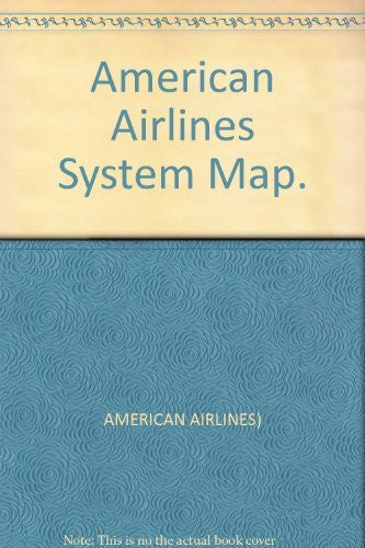 us topo - American Airlines System Map. - Wide World Maps & MORE! - Book - Wide World Maps & MORE! - Wide World Maps & MORE!