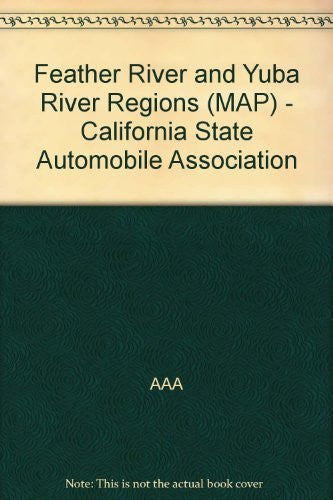 us topo - Feather River and Yuba River Regions (MAP) - California State Automobile Association - Wide World Maps & MORE! - Book - Wide World Maps & MORE! - Wide World Maps & MORE!