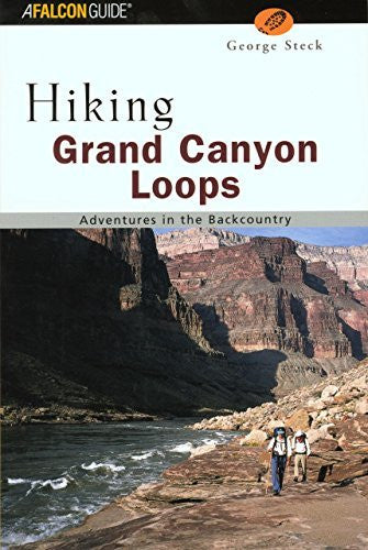 Hiking Grand Canyon Loops (Regional Hiking Series)
